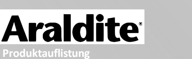 Araldite-Produktauflistung