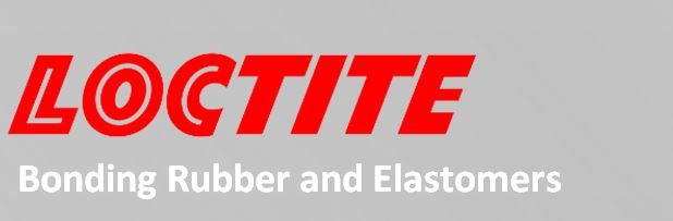 Loctite Bonding Rubber and Elastomers